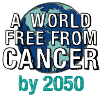 A World Free From Cancer By 2050: A Call To Action